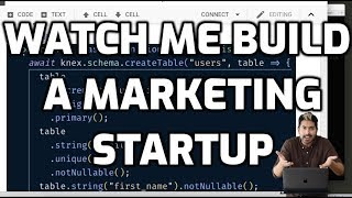 Watch Me Build a Marketing Startup