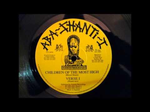 ABA SHANTI I . CHILDREN OF THE MOST HIGH