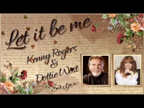 Kenny Rogers & Dottie West ♫ Let It Be Me ☆ʟʏʀɪᴄ ᴠɪᴅᴇᴏ☆