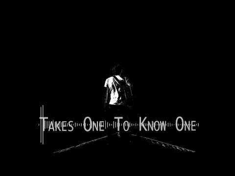 Takes One To Know One (Teaser) mp3
