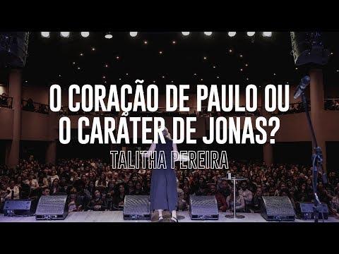 O coração de Paulo ou o caráter de Jonas - Talitha Pereira