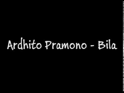 Free Download Ardhito Pramono - Bila (ost Film Susah Sinyal) Lirik Mp3 dan Mp4