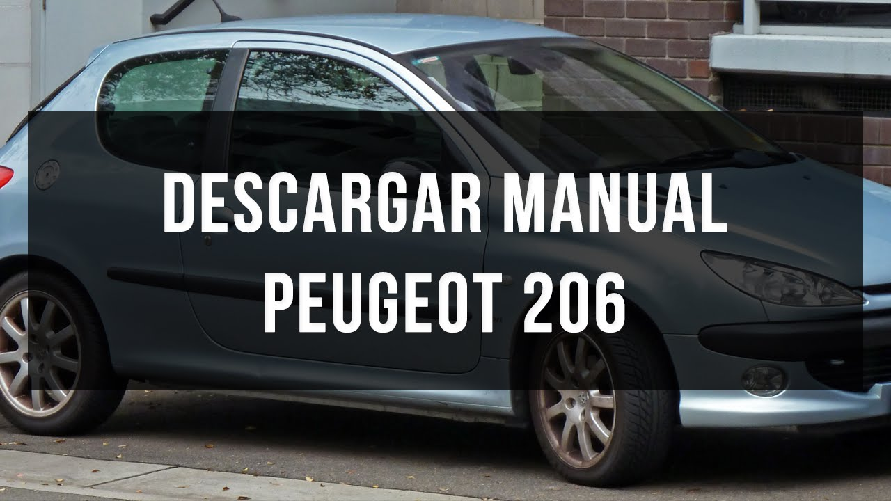 descargar manual peugeot 206 en pdf youtube rh youtube com Peugeot 206 Tuning Peugeot 405