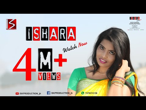 ISHARA || NEW NAGPURI SONG 2018 || Ft. MANOJ AND RASHMI KUJUR ||SK PRODUCTION ||SURAJ BHAI PATEL