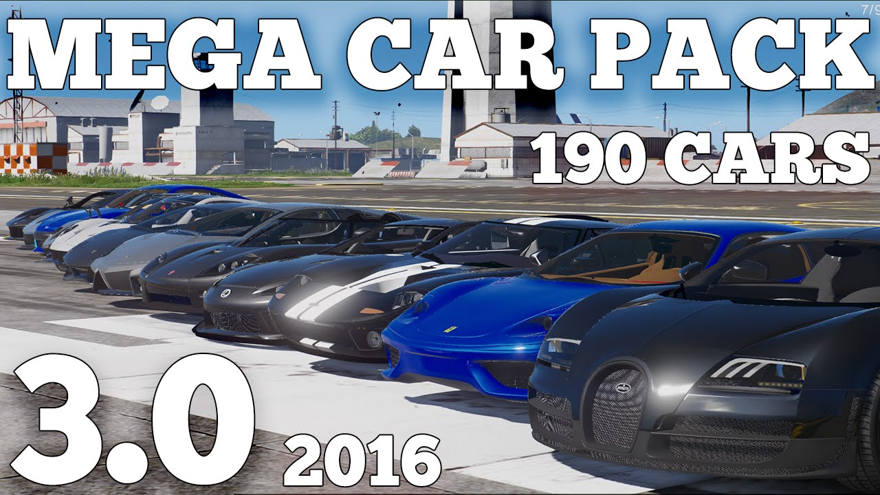 GTA V - MEGA REALISTIC CAR PACK 3 0 (190 CARS) [DOWNLOAD]