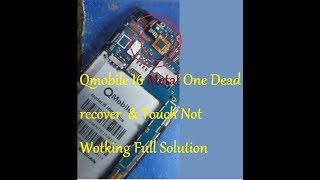 Qmobile I6 Metal One Dead recover  & Touch Not Wotking Full Solution Danish mobile pk