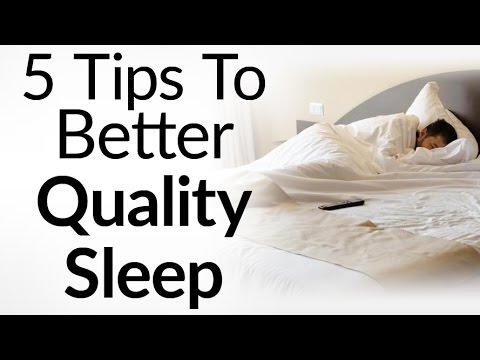 Tips To Get Better Quality Sleep