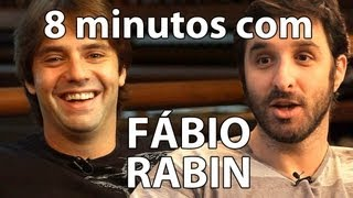 8 minutos - Fábio Rabin