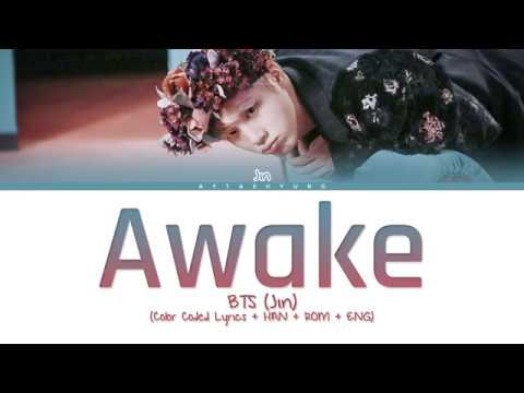 BTS (Jin) - Awake (Color Coded Lyrics/Han/Rom/Eng) Mp3