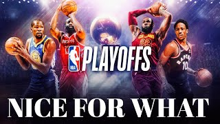 nba playoffs mix nice for what 2018