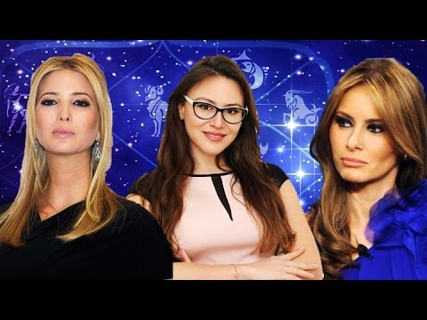 Melania & Ivanka Trump Horoscopes- Psychology of the First L