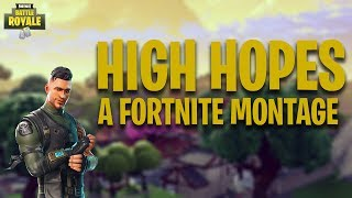 HIGH HOPES | An Average Fortnite Montage