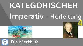 Herleitung & Kernthesen des kategorischen Imperativs - Kant 4 | Ethik 24