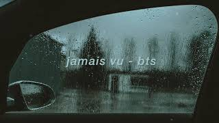 "Gambar cover ""jamais vu"" - bts but you're just sitting in your parked car on a rainy night after a hard day"