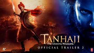 Tanhaji: The Unsung Warrior - Official Trailer 2 | Ajay D, Saif Ali K, Kajol | Om Raut | 10 Jan 2020