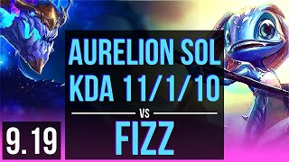 AURELION SOL vs FIZZ (MID) | KDA 11/1/10, 1.3M mastery points, 500+ games | Korea Diamond | v9.19