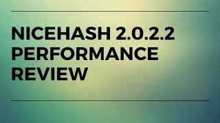 Nicehash miner 2.0.2.2 update and performance review