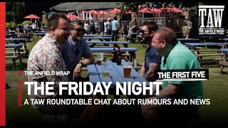 Would A Plan B Signing Suit Liverpool? | Friday Night | First Five