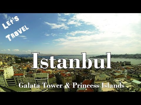 Let's Travel: Istanbul - Galata Tower & Princess Islands [Deutsch] [English Subtitles]
