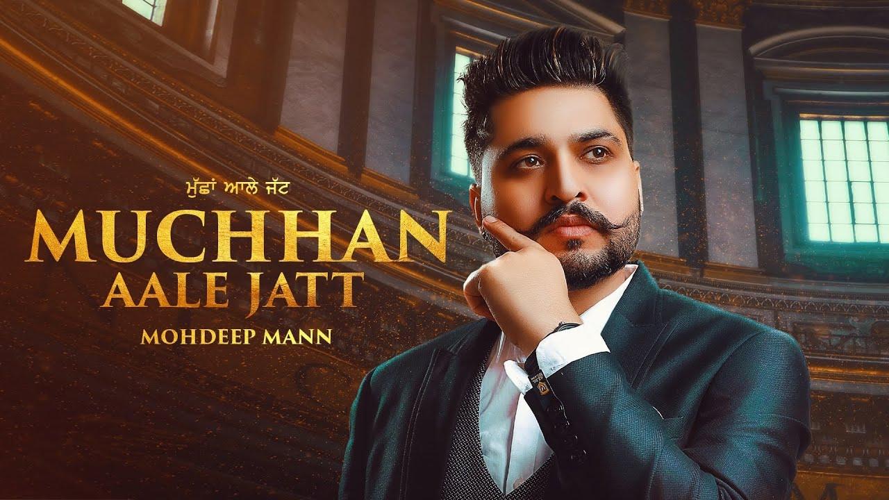 Muchhan Aale Jatt : Mohdeep Mann I( Full Video) The Zero  Latest Punjabi Songs 2020 | Rehaan Records