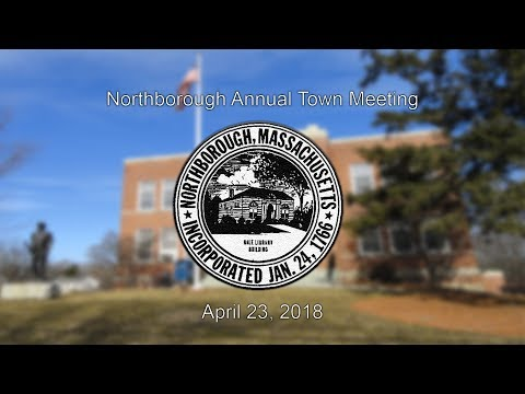 Northborough Annual Town Meeting / April 23, 2018