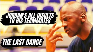 THE LAST DANCE | Michael Jordan's ALL BULLYING & INSULTS to teammates & everyone during practise