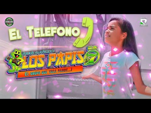 El Teléfono Los Papis RA7 Video Oficial