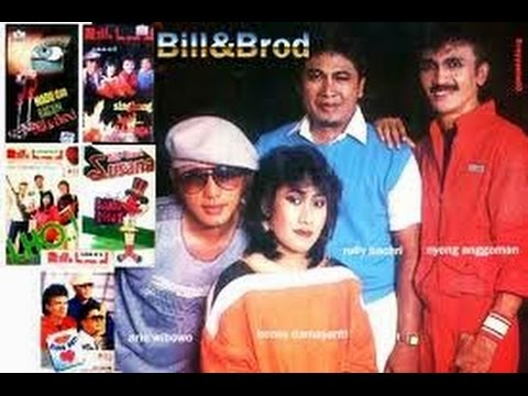 Bill & Brod,The best Hits Collection Arie Wibowo(Audio)HQ HD full album