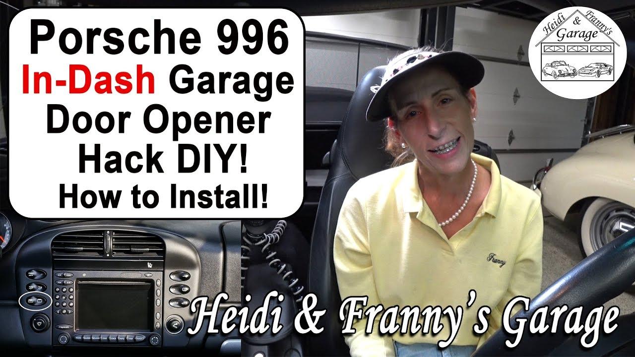 Porsche 996 911 In Dash Garage Door Opener Diy Hack How