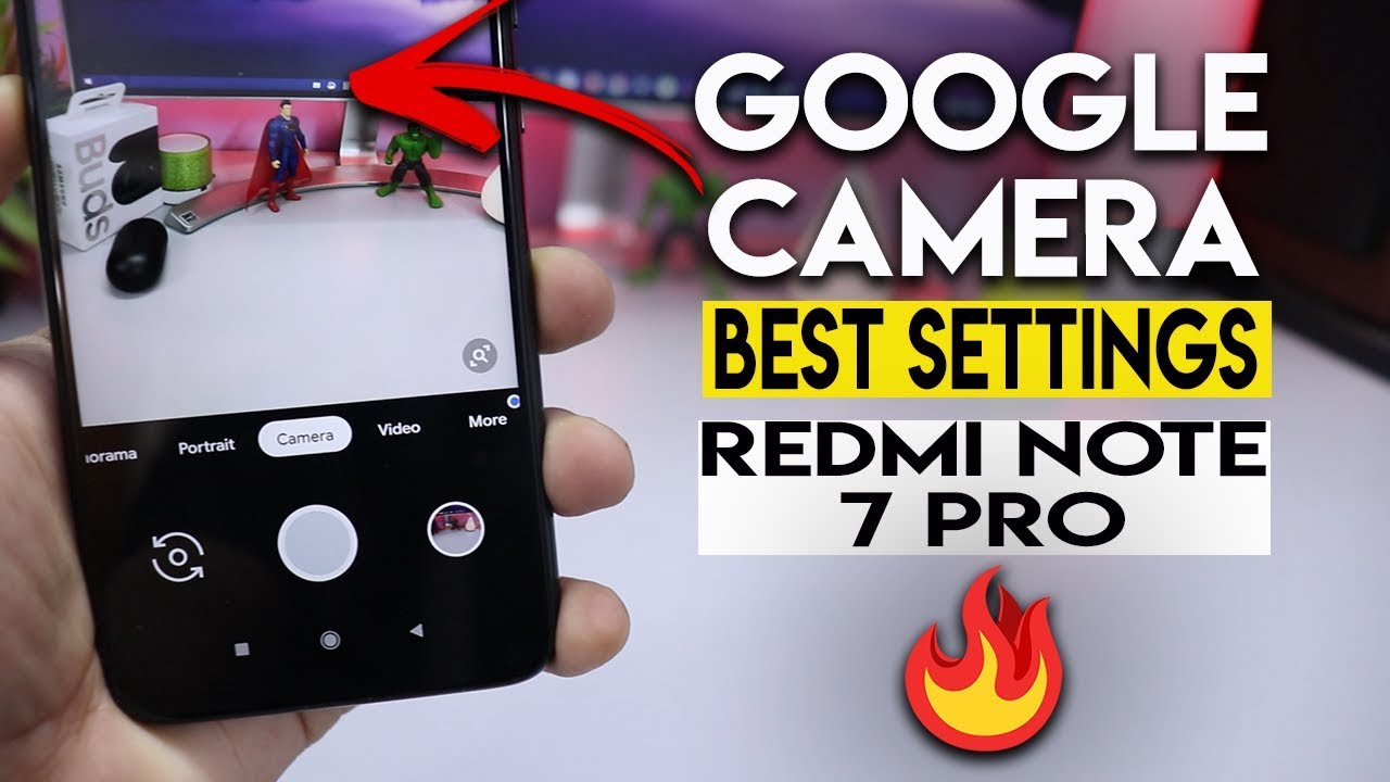 Best Google Camera Redmi Note 7 Pro Without Unlock And Root ह न द Youtube