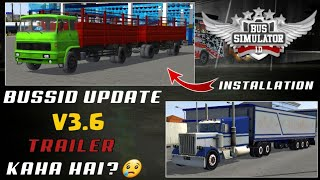 🔥how to set trailer in busssid V3.6|new 2 trailer mod in bus simulator Indonesia with download link