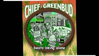 Chief Greenbud - I just want to get high ( Cannabis )