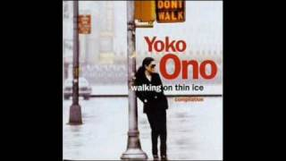 John Lennon & Yoko Ono - Walking on thin ice (1979)