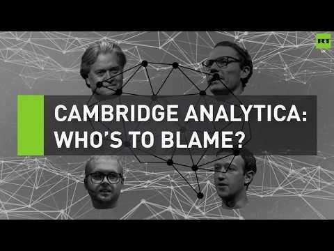 Cambridge Analytica: Who's to blame?