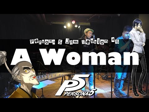 "Persona 5 - ""A Woman"" Cover - Jam Session #5 // J-MUSIC Ensemble"
