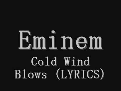 Eminem - Cold Wind Blows (Explicit/Lyrics)