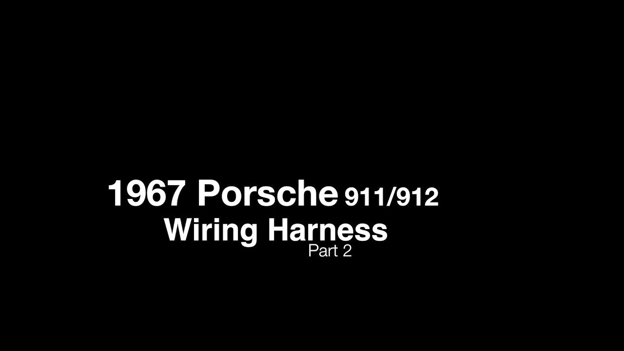 Porsche Wiring Harness On A 67 Swb 911 912 Part 2