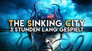 The Sinking City für 3 Stunden gespielt   Exklusives Gameplay & Eindrücke