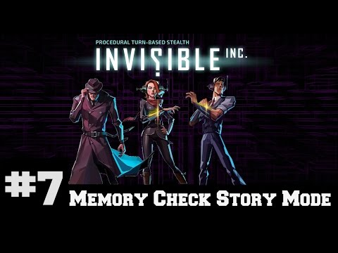 Invisible Inc - Memory Check Story Part 7