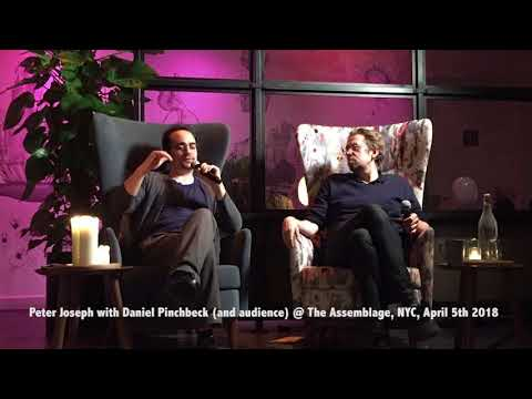 Peter Joseph talk with Daniel Pinchbeck, NYC, The Zeitgeist Movement, April 5th 2018