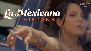 Hispana (Mamba Negra) La Mexicana (Video Oficial) thumbnail