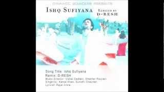 Ishq Sufiyana ( Reggae Remix ) by D-RESH