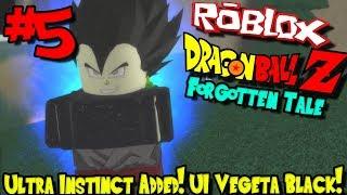ULTRA INSTINCT ADDED! UI VEGETA BLACK! | Roblox: Dragon Ball Forgotten Tale - Episode 5