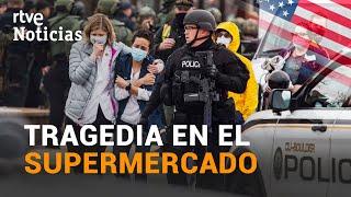 TIROTEO en EEUU con al menos 10 MUERTOS en un supermercado de COLORADO  | RTVE