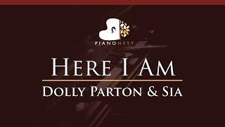 Dolly Parton & Sia - Here I Am - HIGHER Key (Piano Karaoke / Sing Along)