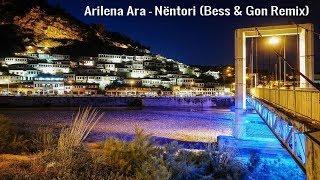 Arilena Ara - Nëntori (Bess & Gon Remix) (Video Edit) + Lyrics