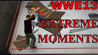 WWE 13 Extreme Moments