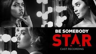 be somebody full song season 2 star