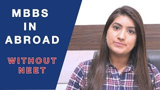 MBBS in Abroad Without NEET | How to Get Admission in MBBS without NEET