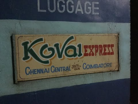 KOVAI EXPRESS -  Journey highlights from Chennai to Coimbatore